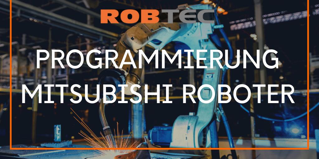 Mitsubishi Roboterprogrammierung